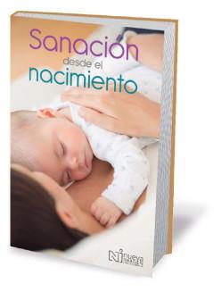 Sanación desde el nacimiento